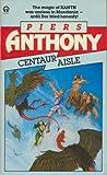 Centaur Aisle (An Orbit book) Piers Anthony