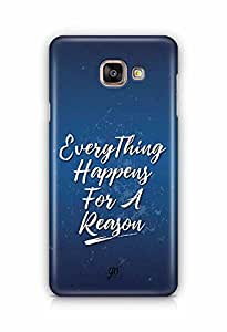 YuBingo Everything Happens For A Reason Designer Mobile Case Back Cover for Samsung Galaxy A5 2016