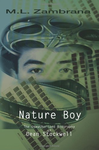 Nature Boy: The Unauthorized Biography of Dean Stockwell
