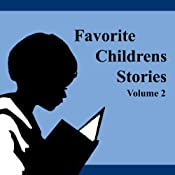 Favorite Children's Stories, Volume 2 | [Mabel B. Taggart, Andrew Lang, Brothers Grimm, Hans Christian Anderson, Frank Stockton, Howard Pyle, Madame de Villeneuve]
