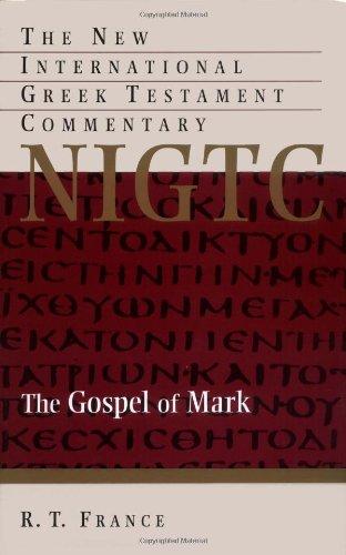 The Gospel of Mark (The New International Greek Testament Commentary)