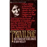 Privilege: The enigma of Sasha Bruce (0385274475) by Mellen, Joan