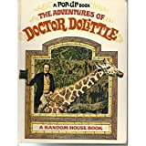 A Pop-Up Book. The Aventures of Doctor Dolittle