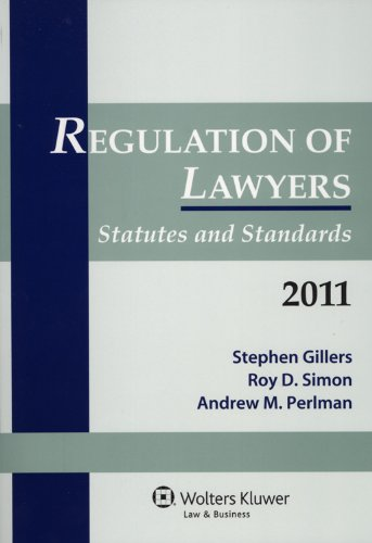 Regulation of Lawyers Statutes & Standards 2011