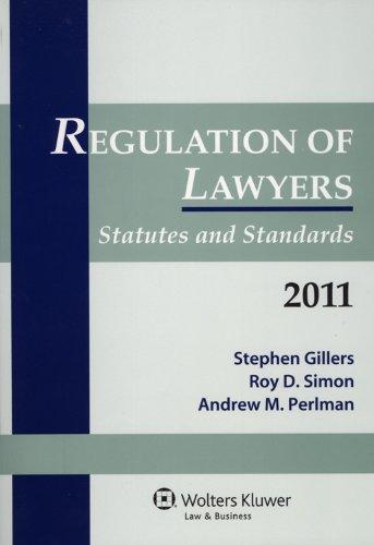 Regulation of Lawyers Statutes & Standards 2011