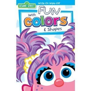 Sesame Street Write-on Wipe Off: Abby's Fun with Colors & Shapes