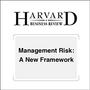 Management Risk: A New Framework (Harvard Business Review) | [Robert S. Kaplan, Anette Mikes]