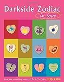 Darkside Zodiac in Love