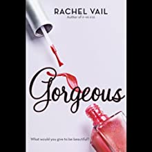 Gorgeous (       UNABRIDGED) by Rachel Vail Narrated by Therese Plummer