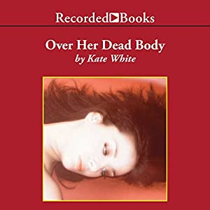 Over Her Dead Body Audiobook