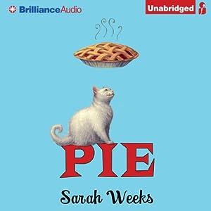 Pie | [Sarah Weeks]