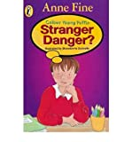 Stranger Danger? (Colour Young Puffin) (014130913X) by Fine, Anne