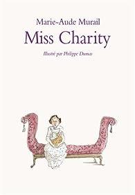 Miss Charity par Marie-Aude Murail