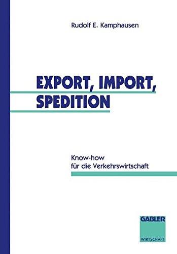 export-import-spedition-know-how-fur-die-verkehrswirtschaft-german-edition