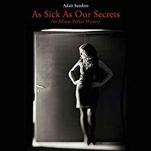 As Sick as Our Secrets Audiobook