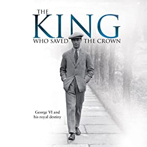The King Who Saved the Crown Audiobook