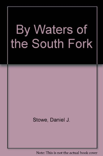 By Waters of the South Fork