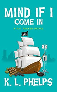 Mind If I Come In by K.L. Phelps ebook deal