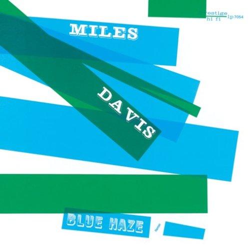 Miles Davis - Blue Haze - Zortam Music