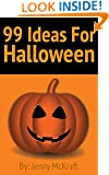 99 Halloween Ideas: Games, Crafts and Fun Activities
