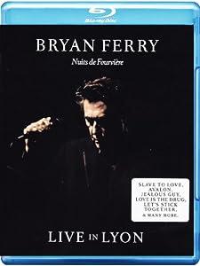 Bryan Ferry - Live in Lyon [Blu-ray]