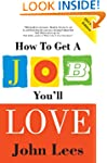 How to Get a Job You'll Love 2013-201...