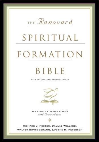 The Renovare Spiritual Formation Bible with the Deuterocanonical Books (With Deuterocanolical)