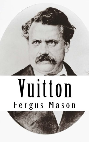 vuitton-a-biography-of-louis-vuitton