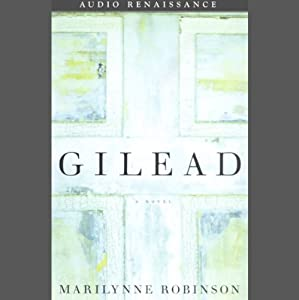 Gilead | [Marilynne Robinson]