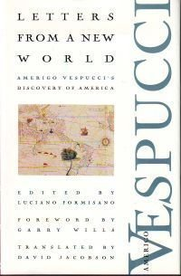 Letters from a New World: Amerigo Vespucci's Discovery of America