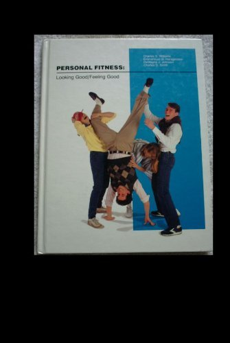 Personal Fitness: Looking Good/Feeling Good