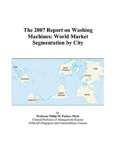 The 2007 Report On Washing Machines: World Market Segmentation By City front-548361