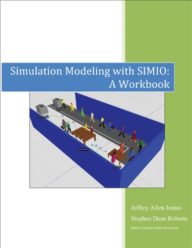 Simulation Modeling with Simio - A Workbook