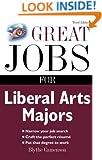 Great Jobs for Liberal Arts Majors (Great Jobs Series)