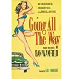 img - for Going All the Way (Hardback) - Common book / textbook / text book