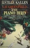 img - for C.B. Greenfield: The Piano Bird by Lucille Kallen (1985-01-12) book / textbook / text book