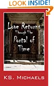 Love Returns Through The Portal Of Time