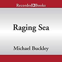 Raging Sea: Undertow Trilogy, Book Two Audiobook by Michael Buckley Narrated by Jennifer Grace