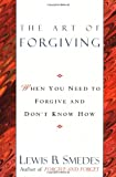The Art of Forgiving (034541344X) by Smedes, Lewis B.