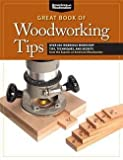 img - for Randy Johnson: Great Book of Woodworking Tips : Over 650 Ingenious Workshop Tips, Techniques, and Secrets from the Experts at American Woodworker (Paperback); 2012 Edition book / textbook / text book