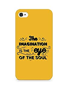 Amez The Imagination is the Eye of the Soul Back Cover For Apple iPhone 4