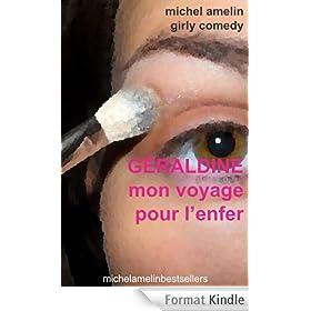 G�raldine MON VOYAGE POUR L'ENFER (Girly Comedy t. 11)