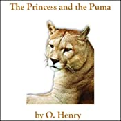 The Princess and the Puma | [O. Henry]