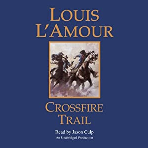 Crossfire Trail Audiobook