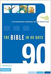 The Bible in 90 Days: An Extraordinary Experience with the Word of God