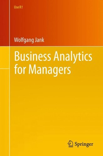 Business Analytics for Managers (Use R!)