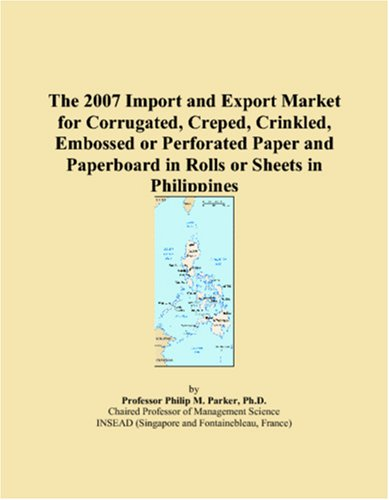 The 2007 Import and Export Market for Corrugated, Creped, Crinkled, Embossed or Perforated Paper and Paperboard in Rolls or Sheets in Philippines PDF