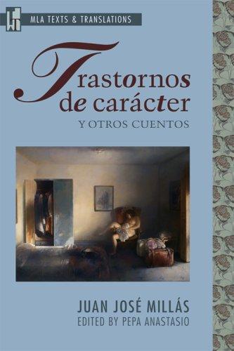 Trastornos De Caracter Y Otros Cuentos (Texts and Translations) (Spanish Edition)