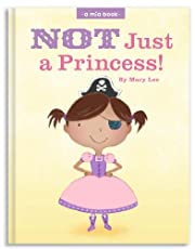 Not Just a Princess (A Mia Book)