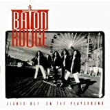 Lights Out on the Playground by Baton Rouge (1991) Audio CD